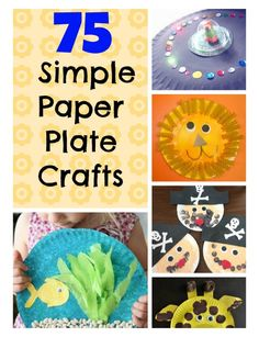 75 Simple paper plate crafts for every occasion! Simple crafts for toddlers and preschoolers. Craft ideas for Christmas, Easter, Halloween - everything!