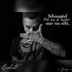 """#KontraK #Eiskalt #""""Schauspiel, Alles was du sagtest war nie echt, aber das lächeln in deinem Gesicht, es stand dir so perfekt.-' Haha, Poems, Lyrics, Sayings, Quotes, German, People, Inspiration, Frases"""