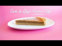 ▶ Receita de Tarte de Queijo Fresco e Café - YouTube