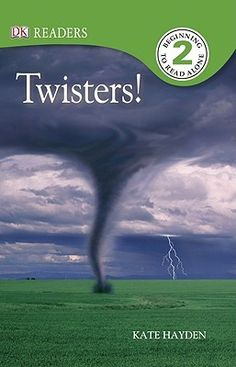 Twisters! by Kate Hayden *NONFICTION*