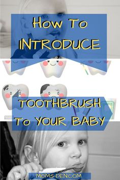 How To Introduce A Toothbrush To Your Baby Parenting Goals, Parenting Hacks, Mom And Baby, Baby Love, Baby Baby, Baby Care Tips, Baby Tips, Baby Feeding Schedule, Advice For New Moms