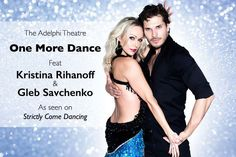 Strictly Stars in 'One More Dance' @ Adelphi Theatre deal in Theatre See ballroom dancing live onstage.   Featuring Strictly Come Dancing professionals Kristina Rihanoff and Gleb Savchenko.  Opt for a matinee or alternatively an evening performance.  Choose from four tiers of ticket.  Ten sizzling ballroom dance styles!  At the Adelphi Theatre, The Strand. BUY NOW for just £24.00