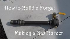 DIY Home Decorations Blog How to build a gas forge burner (minimal tools) https://youtu.be/thNOSEhcQog