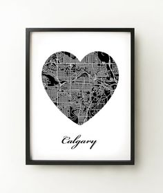 Hand drawn heart map showcasing the city streets of Calgary, Alberta.    Commemorate a special place in your heart. ExploreYourHeart prints are