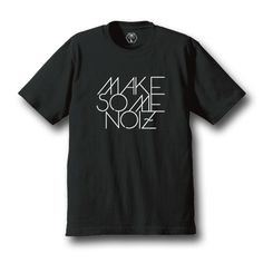 MAKE SOME NOIZ