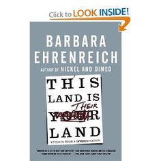 Amazon.com: This Land Is Their Land: Reports from a Divided Nation (9780805090154): Barbara Ehrenreich: Books