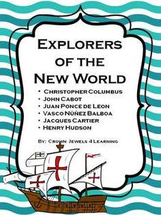 Explorers of the New World - Learning Stations, Graphic Organizers, Cooperative Learning