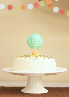 Hot air balloon cake - use a paper lantern, how cute!