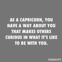 A Way about You #Capricorn