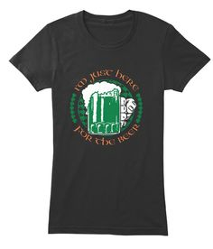 I'm Just Here For The Beer St Paddy's Day T-shirts for Women and Men. #irish #party