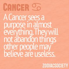 sadly this too true . . . I wonder what percentage of hoarders are cancers?  Hmmm . . . .