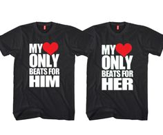 "My Heart Only Beats For Him - My Heart Only Beats For Her ""Cute Couple – DA LEO'S Custom Shirts"