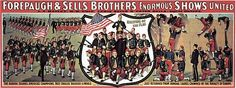 Forpaugh & Sells Rallying On The Flag Circus Posters