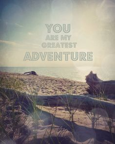 You are my greatest adventure-Whimsical Beach Art
