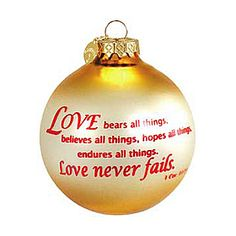 """Love bears all things"" ornament #sayings #ornaments #Christmas #love $8.99"