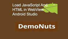 Load html and javascript in webview of android application.
