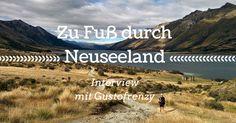 Zu Fuß durch Neuseeland auf dem Te Araroa Trail (Interview)