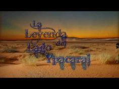 La leyenda del Lago Ypacarai-Paraguay 6:01