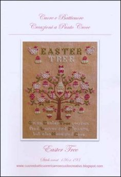 Easter Tree is the title of this cross stitch pattern from Suore e Battiecuoro that features a tree covered with leaves, pink flowers, polka-dotted hens, decorated eggs and Easter bells.