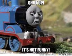 Shut up it's not funny - Google Search