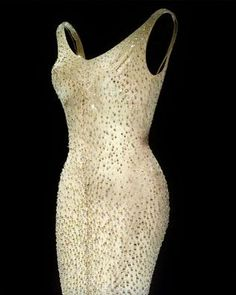 "This is the dress worn by Marilyn Monroe when she sang ""Happy Birthday, Mr. President"" to John F. Kennedy."