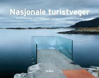 Nasjonale turistveger er atten utvalgte strekninger gjennom det  vakreste og…