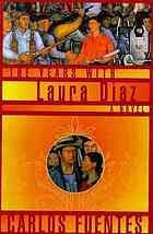 The years with Laura Díaz by Carlos Fuentes; Alfred J Mac Adam (2000).