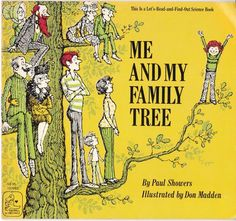 Me and My Family Tree 1978 Paul Showers - vintage children's book illustrated by Don Madden.