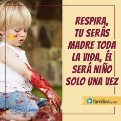 #frases de mamá http://familias.com/