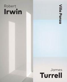 Irwin, Robert & Turrell, James. Robert Irwin & James Turrell: Villa Panza