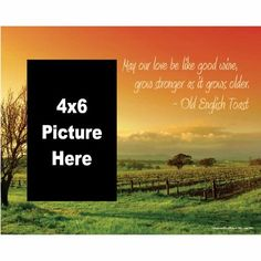 Picture Frame - Holds 4x6 Picture - Old English Toast - May our love be like good wine... by VictoryStore, http://www.amazon.com/dp/B006J8XXK6/ref=cm_sw_r_pi_dp_PFh-rb011FBVK