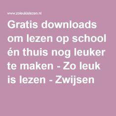 Gratis downloads om lezen op school én thuis nog leuker te maken - Zo leuk is lezen - Zwijsen