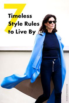 You know those women who always look stylish, no matter what they wear? Here are their secrets.