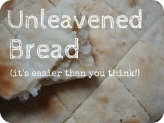 How to make Unleavened Bread - Domestic Goddesque Unleavened Bread Recipe, Feast Of Unleavened Bread, Sabbath Lesson, Maundy Thursday, School Coloring Pages, Daniel Fast, Easter Activities, Survival Food, Artisan Bread