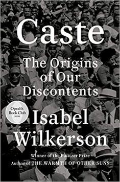 Amazon ❤ Caste (Oprah's Book Club): The Origins of Our Discontents