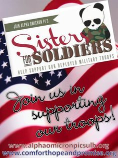 We partner & volunteer with a local military outreach group, Words of Comfort, Hope & Promise, to put together care packages for deployed military from Camp Pendleton.  Sisters for Soldiers!