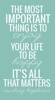 enjoy your life +++Visit http://www.quotesarelife.com/ for  more quotes on #motivation and #inspiration