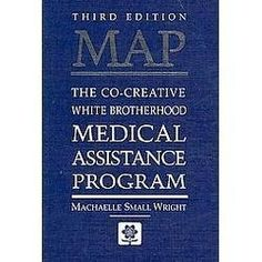 MAP: The Co-Creative White Brotherhood Medical Assistance Program by Machaelle Small Wright, http://www.amazon.com/dp/0927978628/ref=cm_sw_r_pi_dp_s44Spb0RDJV6B