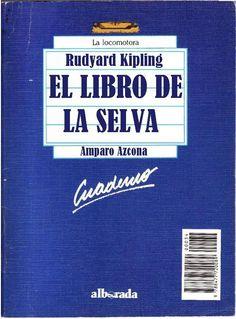 """Género: Cuaderno de actividades escolares (sobre la obra """"El libro de la selva"""", de Rudyard Kipling. Editorial: Alborada Ediciones (Col. """"La locomotora"""") Publicación: Madrid, 1988."""