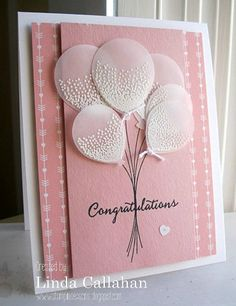 handmade card from Stampin' Seasons: Balloon Celebration . luv the punched vellum balloons with embossed texture .Emboss white on vellum using the Balloon Celebration kit to create this handmade congratulations card. Baby Girl Cards, Happy Birthday Cards, Birthday Greetings, Kids Cards, Anniversary Cards, Greeting Cards Handmade, Scrapbook Cards, Homemade Cards, Stampin Up Cards
