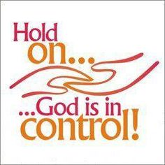 I'm holding on Lord!