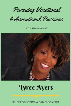 Episode 178 of The Productive Woman podcast features my conversation with Lawyer and yogi Tyree Ayers, who shares how she makes time to pursue both her vocational and avocational passions. Find more at TheProductiveWoman.com/178.