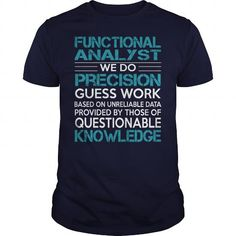 Awesome Tee For Functional Analyst T Shirts, Hoodies. Get it now ==► https://www.sunfrog.com/LifeStyle/Awesome-Tee-For-Functional-Analyst-99714826-Navy-Blue-Guys.html?57074 $22.99