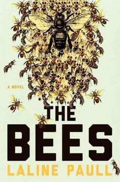 With lovely prose, fast-rising stakes and a wonderfully effective rendering of a hive's life cycle, The Bees is a beautiful book.