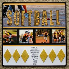 SOFTBALL - Scrapbook.com