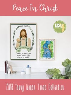 2018 Young Women Theme - Peace In Christ - Printables Collection