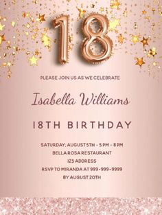 By Thunes Designs (thunesdesigns.com) A modern, stylish and glamorous invitation for a 18th birthday party. A faux rose gold metallic looking background with faux gold dripping stars. The name is written with a modern dark rose gold colored hand lettered style script. Personalize and add your party details. Number 18 is written with a balloon style font, script. Rose Gold Pink, Rose Gold Color, Pink Stars, Gold Stars, Rose Gold Backgrounds, Birthday Roses, 18th Birthday Party, Pink Balloons, Postcard Design
