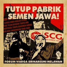 TUTUP PABRIK SEMEN JAWA! SCG (Siam Cement Group) Sukabumi, Jawa Barat. Solidaritas bersama FORUM WARGA SIRNARESMI MELAWAN, menyatakan: Menolak beroperasinya PT. SEMEN JAWA sebelum disahkannya dokumen AMDAL yang disertai IZIN LINGKUNGAN, izin IMB dan izin warga terdekat yang bakal terkena dampak (radius 2-3 km)