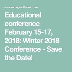 Educational conference February Winter 2018 Conference - Save the Date! Personal And Professional Development, February 15, Save The Date, Education Conferences, Innovation, Dating, Science, Learning, Winter