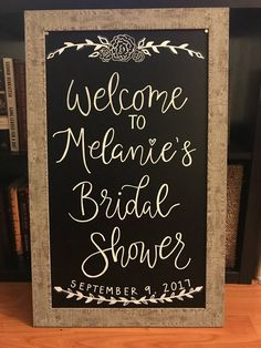 Personalized Hand-lettered Welcome Sign -- Baby Shower/Bridal Shower/Bachelorette Party/Wedding/Special Occasion Bridal Shower Chalkboard, Bridal Shower Quotes, Wedding Shower Signs, Bride Shower, Bridal Shower Welcome Sign, Chalkboard Wedding, Bridal Shower Favors, Bridal Shower Decorations, Baby Shower